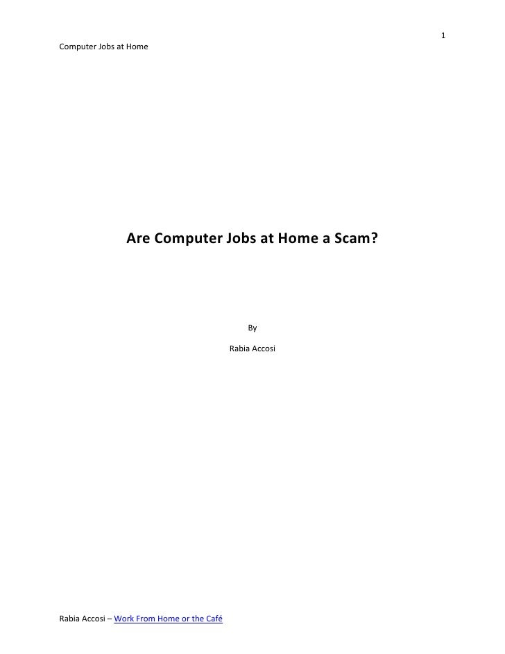 1Computer Jobs at Home                Are Computer Jobs at Home a Scam?                                                By ...