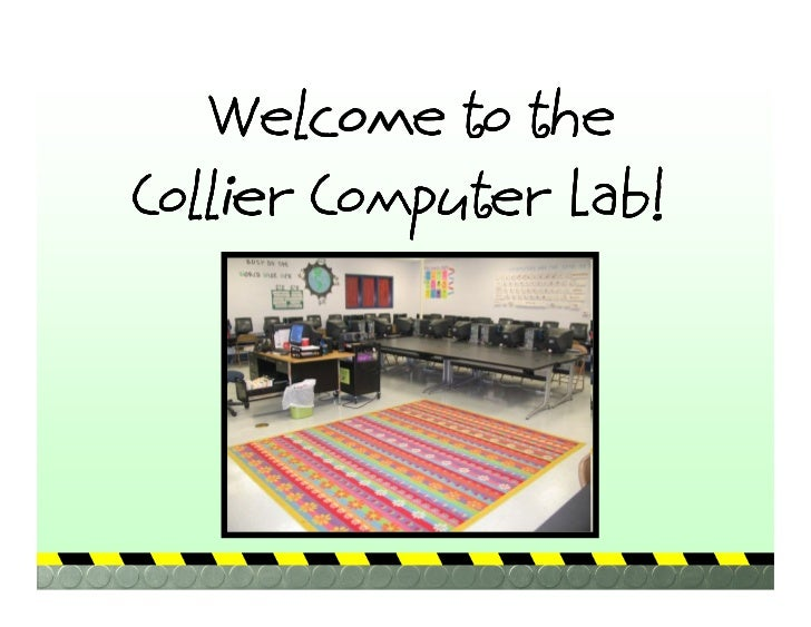 Welcome to the Collier Computer Lab!