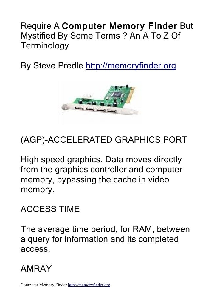 Require A Computer Memory Finder But Mystified By Some Terms ? An A To Z Of Terminology  By Steve Predle http://memoryfind...