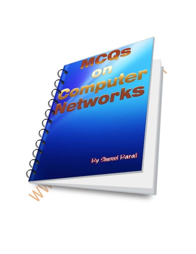 Solved Multiple Choice Questions on Computer networking For other more Multiple Choice Questions Visit: http://www.sitefor...