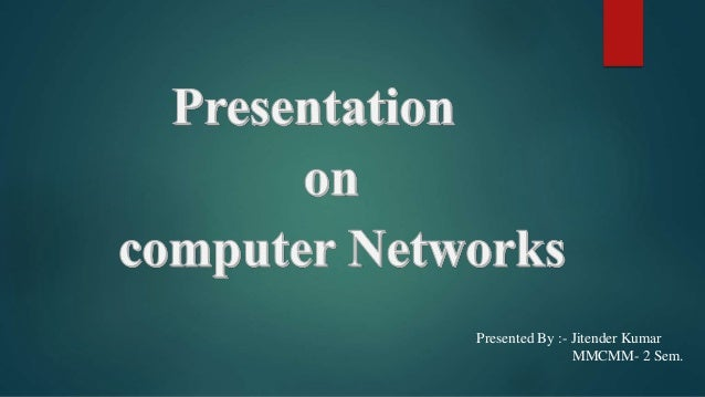 Computer networks ppt.