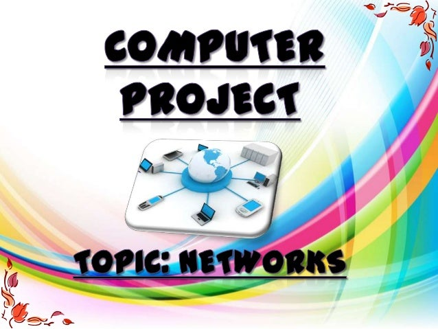 What is aNetwork?A network consists of two ormore computers that are linked inorder to share resources (such asprinters an...
