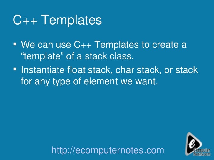Stack Implementation using Templates in C++