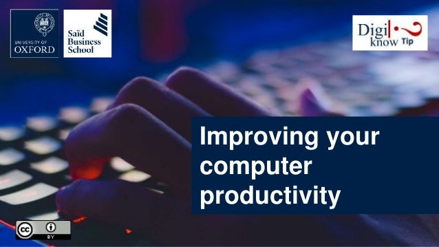 Improving your computer productivity