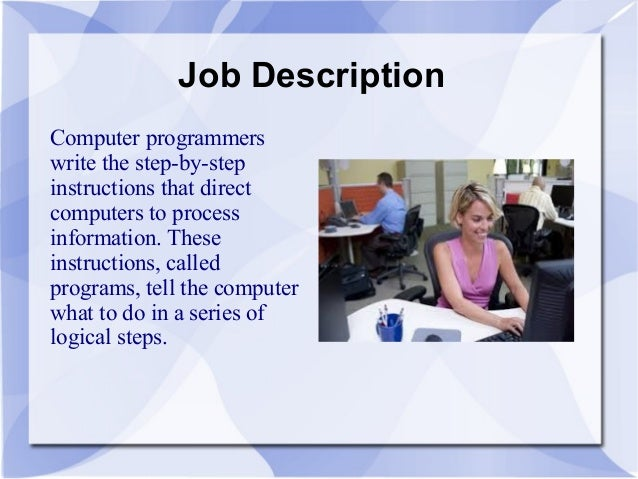 Superbe Job Description Computer Programmers ...