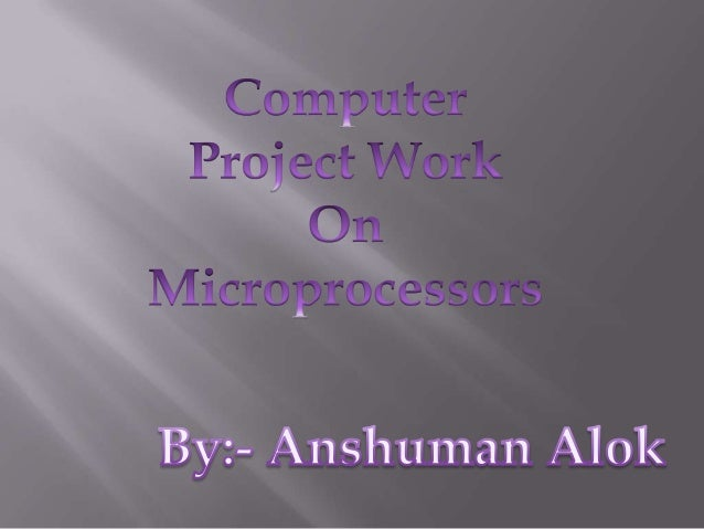 A microprocessor incorporates the functions of a computer's central processing unit (CPU) on a single integrated circuit (...