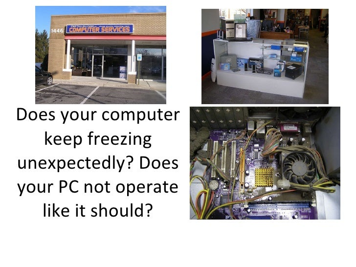 Does your computer keep freezing unexpectedly? Does your PC not operate like it should?