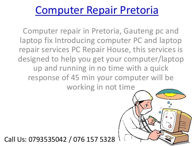 Computer Repair Pretoria     Computer repair in Pretoria, Gauteng pc and    laptop fix Introducing computer PC and laptop ...