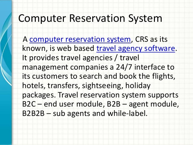 hotel computerized reservation and billing system Computerized hotel reservation and billing system for la maria resort objectives of the study this study aims to develop and design a computerize hotel reservation and billing system for la maria resort.