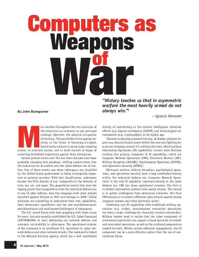 IO Journal | May 20104 M ost warfare throughout the two centuries of the industrial era centered on one principal strategi...