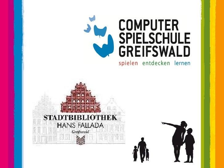 """Computerspiele(n) in derHans Fallada Stadtbibliothek Greifswald     """" Eine Idee wurde zum    Konzept und ist dann zum     ..."""