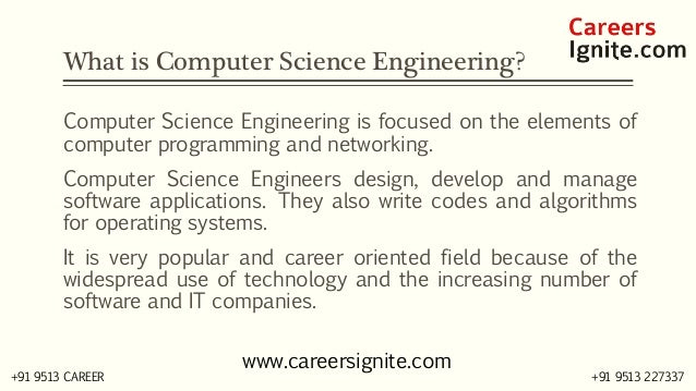 Computer Science Engineering Courses, Colleges, Eligibility, Jobs, Salary in India Slide 2