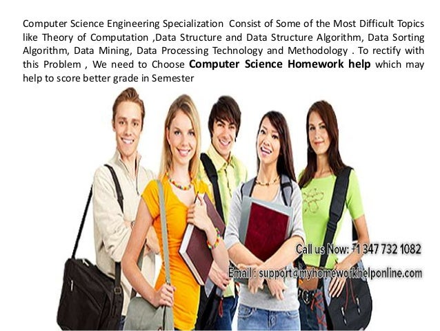 computer science homework help All homework help is a known for quality computer science assignment help in australia computer science homework help is offered at affordable prices.