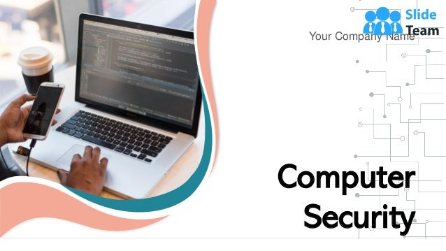 Your Company Name Computer Security