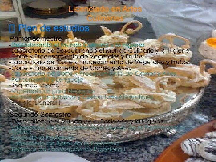 Licenciado en Artes Culinarias  Plan de estudios Primer semestre - Descubriendo el  Mundo Culinario  y la  Higiene -Labor...