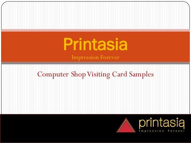 Impression Forever Printasia Computer ShopVisiting Card Samples