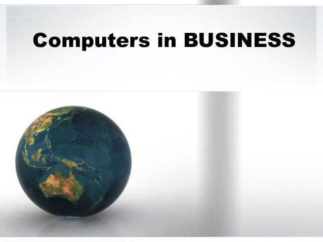 Computers in BUSINESS