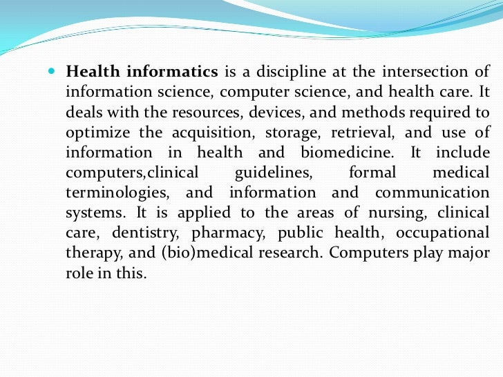 computers in the medical field The unprecedented role of computers in improvement and transformation of public health: an emerging priority it also helps in remote training of medical students/paramedical staff by experts in the field, provides updated health information to health care workers and patients, decreases response time for the.