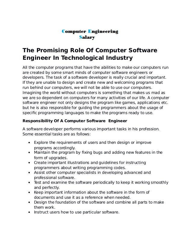 the promising role of computer software engineer in technological industry all the computer programs that have - Computer Engineering Responsibilities