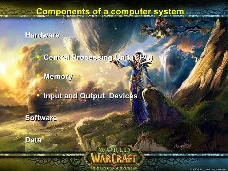 Components of a computer system <ul><li>Hardware </li></ul><ul><ul><li>Central Processing Unit (CPU) </li></ul></ul><ul><u...