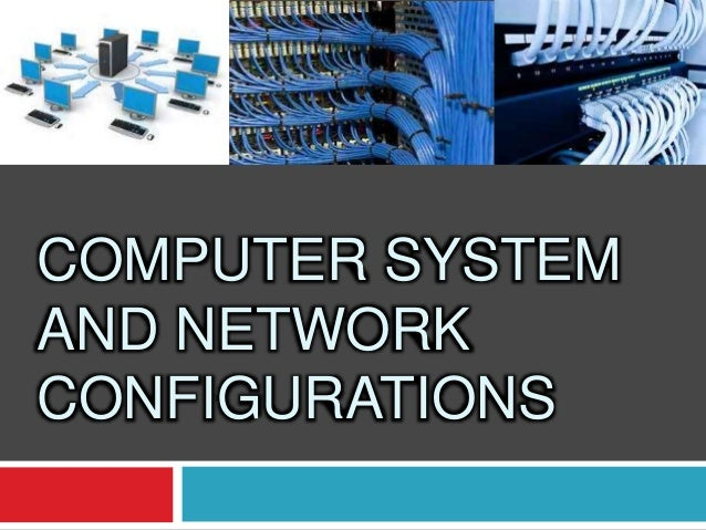 computer system and network configuration