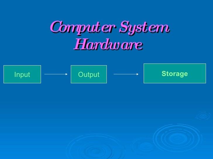 Computer System Hardware Input Output Storage