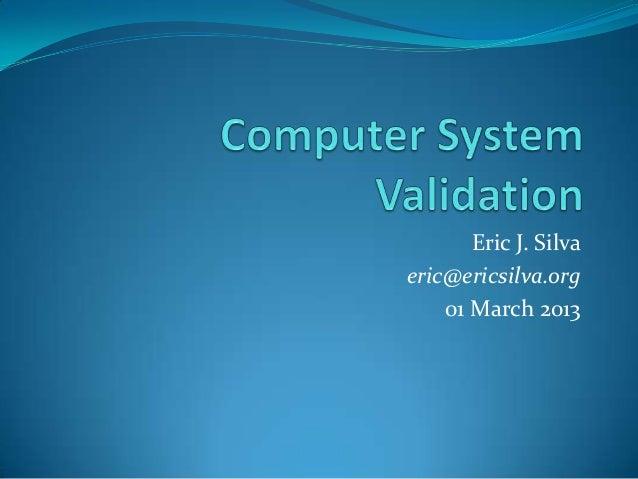 Eric J. Silvaeric@ericsilva.org    01 March 2013