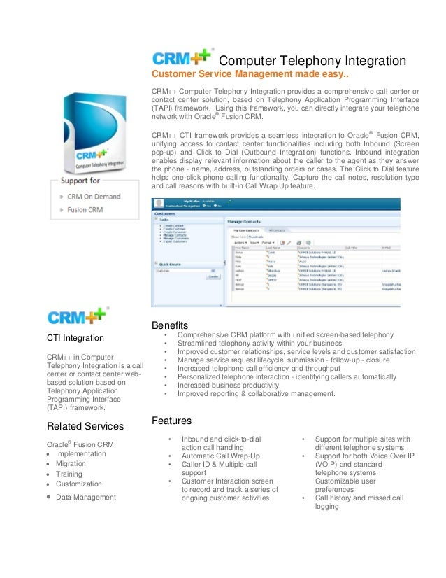 Computer Telephony Integration Customer Service Management made easy.. CRM++ Computer Telephony Integration provides a com...