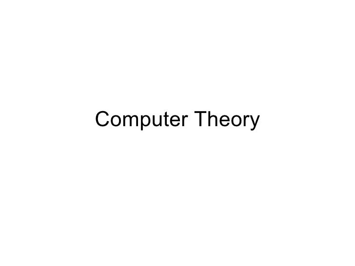 Computer Theory