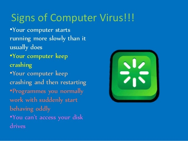 a discussion of computer virus Frequently asked questions what is a virus a computer virus is a program that spreads by first infecting files or the system areas of a computer or network router's.