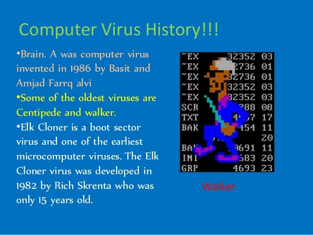 a closer look into the computer virus See the latest information on computer virus attacks and a card reader that can be disguised to look like a part an action built into a virus that is set off.