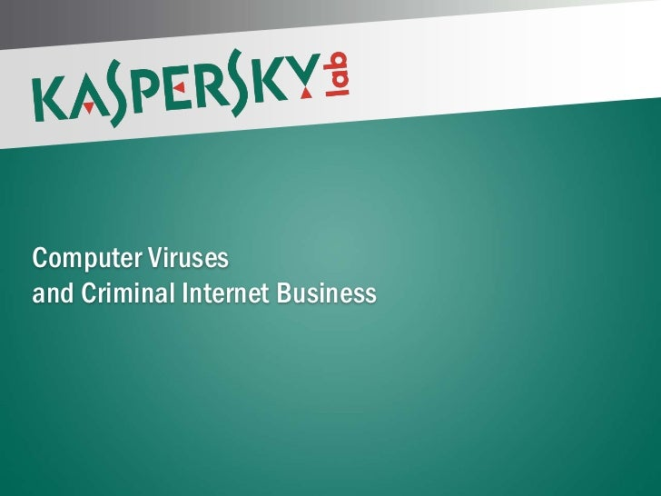 Computer Viruses and Criminal Internet BusinessPAGE 1 |