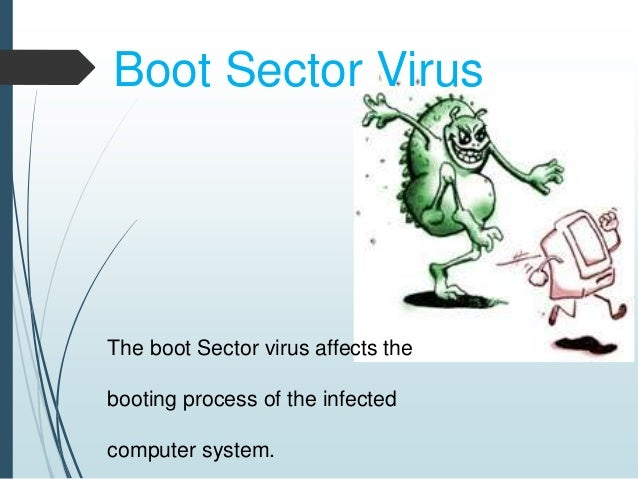 Virus removal boot dick