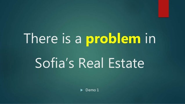 There is a problem in Sofia's Real Estate  Demo 1