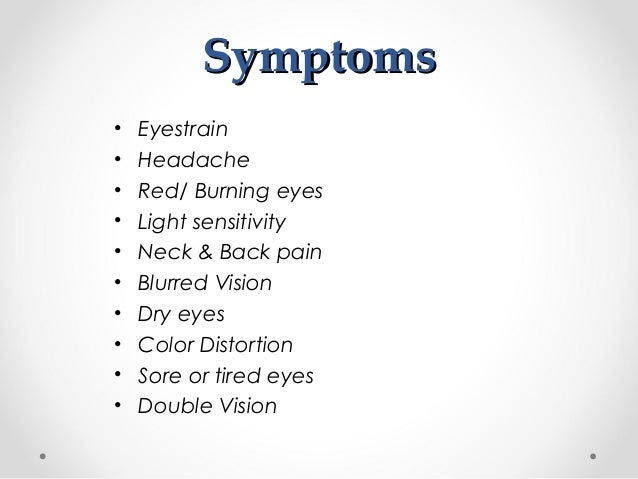 Computer Vision Syndrome Causes Symptoms Amp Treatments