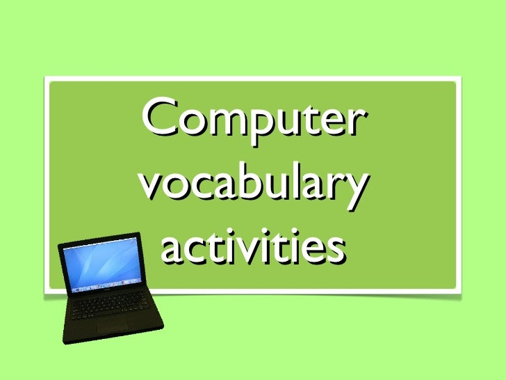 Computer vocabulary activities