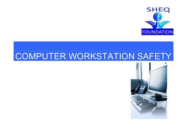 COMPUTER WORKSTATION SAFETY
