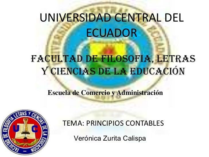 UNIVERSIDAD CENTRAL DEL        ECUADORFACULTAD DE FILOSOFIA, LETRAS  Y Ciencias DE LA EDUCACIÓN  Escuela de Comercio y Adm...