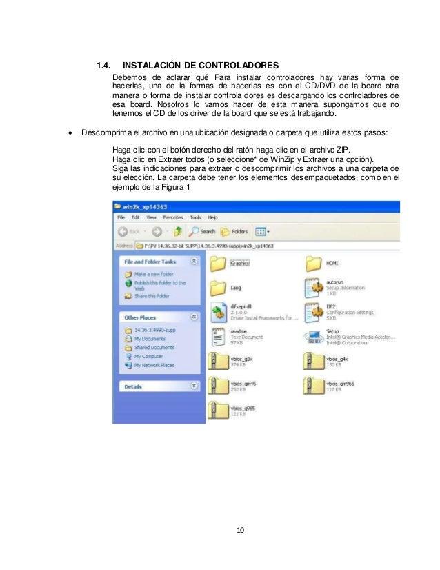 1.4. INSTALACIÓN DE CONTROLADORES  Debemos de aclarar qué Para instalar controladores hay varias forma de  hacerlas, una d...