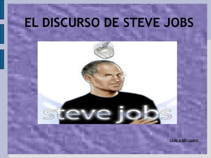 EL DISCURSO DE STEVE JOBS CARLA DELGADO