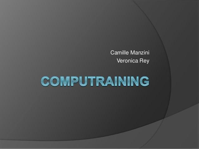 Camille Manzini Veronica Rey
