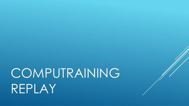 COMPUTRAINING  REPLAY