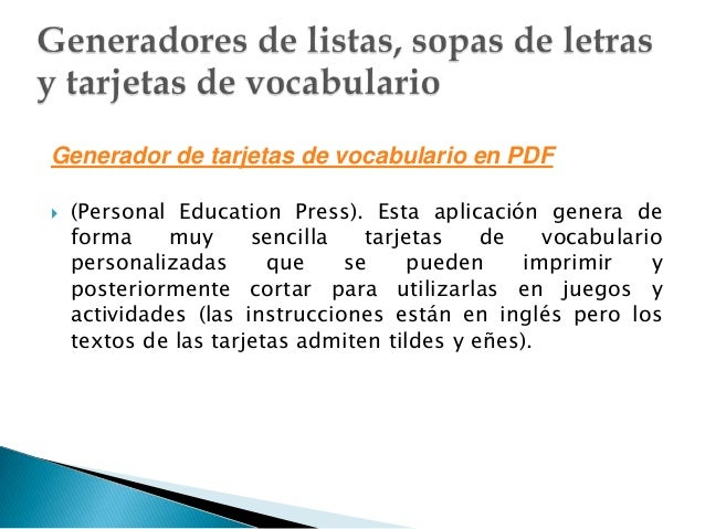 Generador de tarjetas de vocabulario en PDF   (Personal Education Press). Esta aplicación genera de    forma    muy      ...