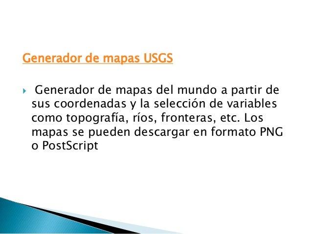 Generador de mapas USGS    Generador de mapas del mundo a partir de    sus coordenadas y la selección de variables    com...
