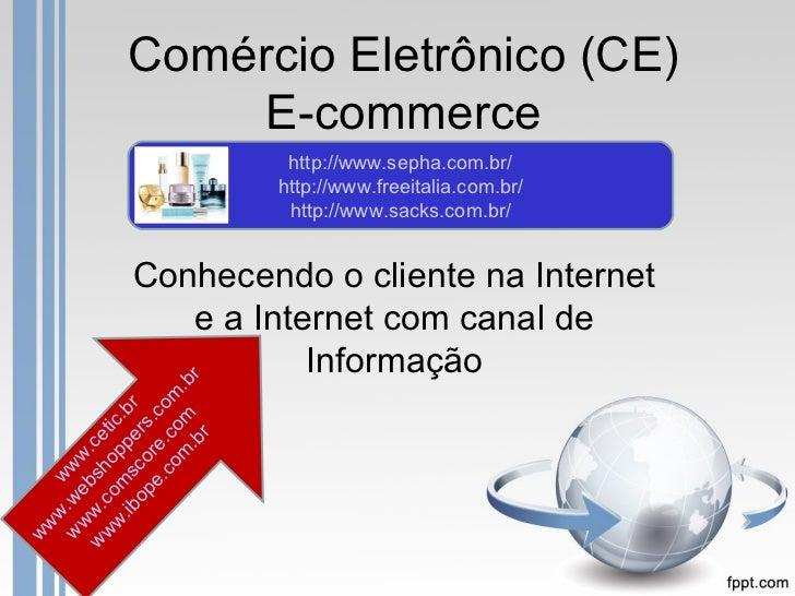 Comércio Eletrônico (CE)                E-commerce                         http://www.sepha.com.br/                       ...