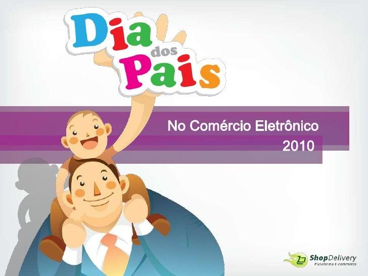 No Comércio Eletrônico<br />2010<br />
