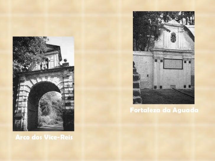 Arco dos Vice-Reis Fortaleza da Aguada