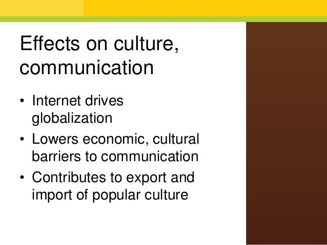 mass media and society chapter internet and social media effects on culture communication • internet