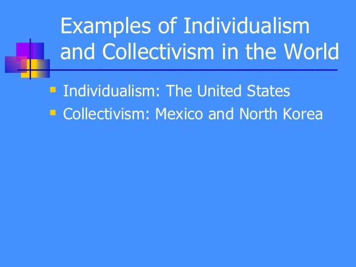 individualism versus collectivism essay example What is individualism and what is collectivism  what is collectivism (characteristics) we versus them  as an example: for a dutchman, a.