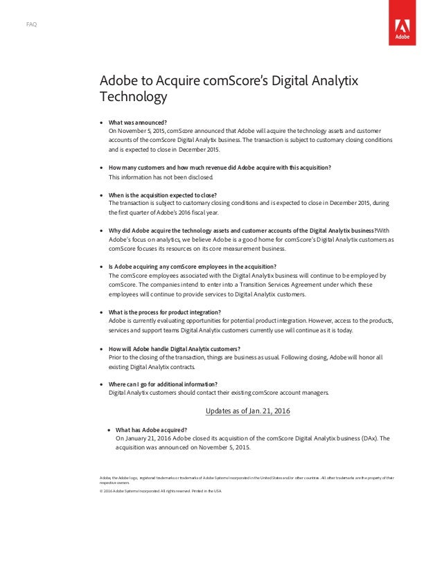 FAQ Adobe to Acquire comScore's Digital Analytix Technology • What was announced? On November 5, 2015, comScore a...